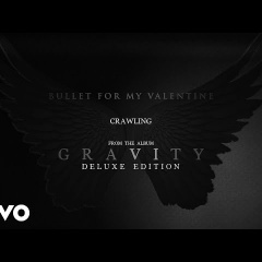 Bullet For My Valentine - Crawling