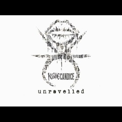 Kissing Candice - Unravelled