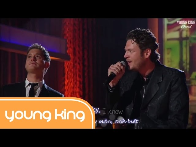 Home - Michael Bublé & Blake Shelton