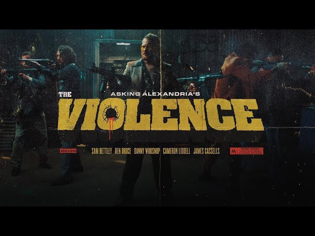 ASKING ALEXANDRIA - The Violence