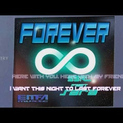 Forever - S3RL feat Sara