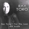 Ray Toro - For The Lost And Brave