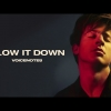 Slow It Down - Charlie Puth