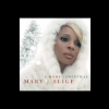 Mary, Did You Know? - Mary J. Blige