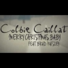 Merry Christmas Baby - Colbie Caillat , Brad Paisley