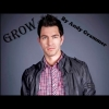 Grow - Andy Grammer