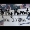 Anna Clendening - To My Parents