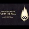 Thousand Foot Krutch: Fly On The Wall