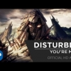 Disturbed - You're Mine