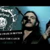 Motörhead – The Chase Is Better Than The Catch