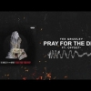 Tee Grizzley - Pray For The Drip (ft. Offset)