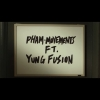 Pham - Movements (feat. Yung Fusion)
