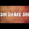 Sin Shake Sin - Can't Go To Hell