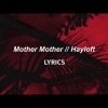 Mother Mother // Hayloft