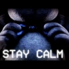 STAY CALM - FNaF Song by Griffinilla