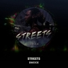 Ducce- Streets